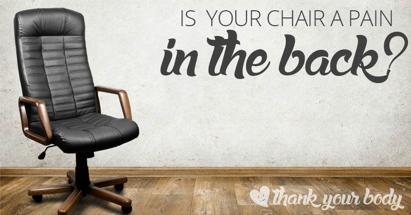 Is your chair a pain in the back? Learn why your chair may cause back pain.