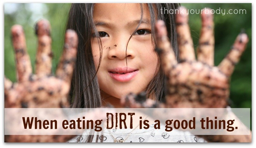 I like to eat dirt. Is that weird?