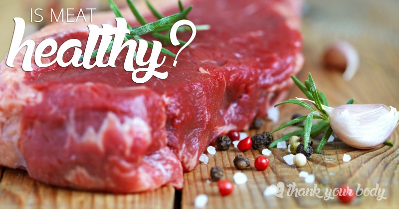 Is meat healthy? It's quite the controversial question. Here's one point of view.