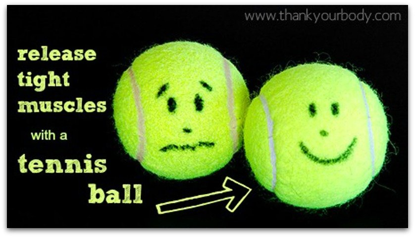 Release tight muscles with a tennis ball. I wish I would have known this sooner!