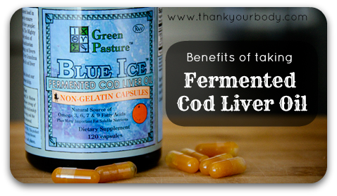 Why take fermented cod liver oil? Lots of reasons.