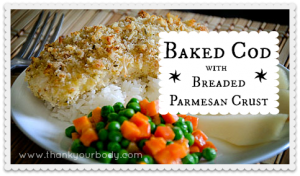 Recipe: Baked Cod with Breaded Parmesan Crust