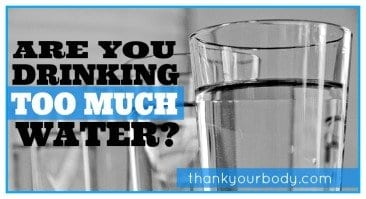 Are you drinking too much water?