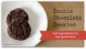 Double Chocolate Cookies. These are so delicious and use only real ingredients!