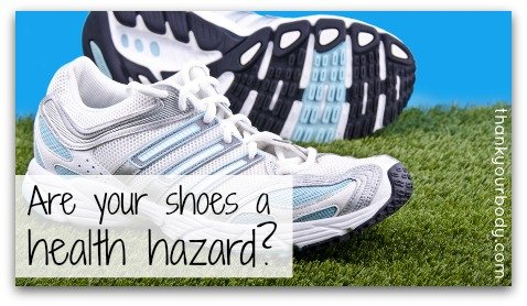 Are your shoes a health hazard?
