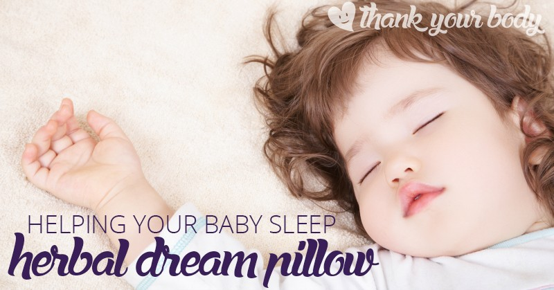 Helping your baby sleep doesn't have to be hard. Learn how to make this amazing herbal dream pillow to help you child sleep better.