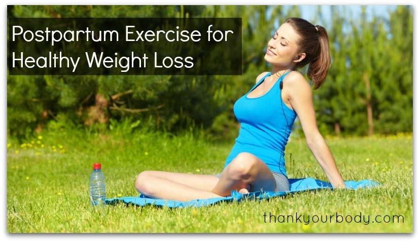 Tips on postpartum exercise for healthy weight loss after pregnancy.
