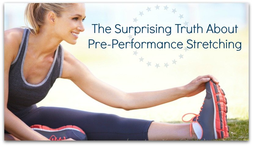The Surprising Truth About Pre-Performance Stretching