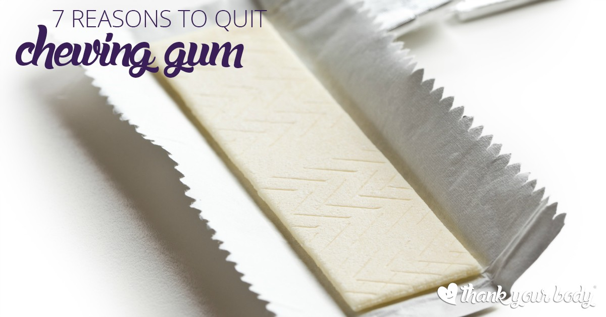 Chewing gum is bad? Well actually, yes. Learn seven reasons why you might want to consider giving up your gum habit.