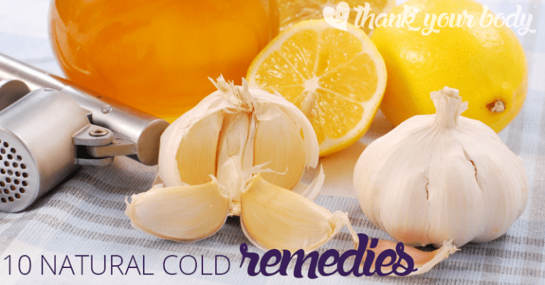10 All Natural Cold Bustin' Remedies