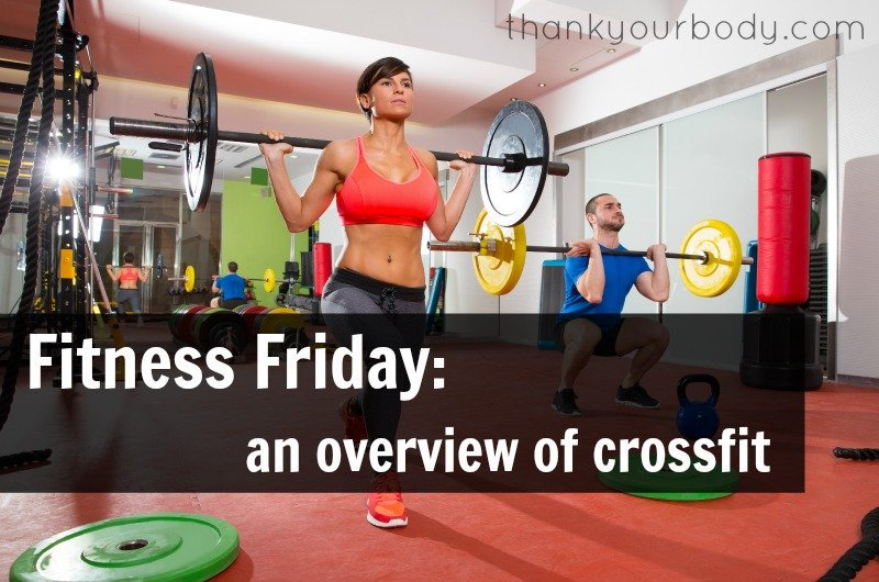 Fitness Friday: An Overview of Crossfit