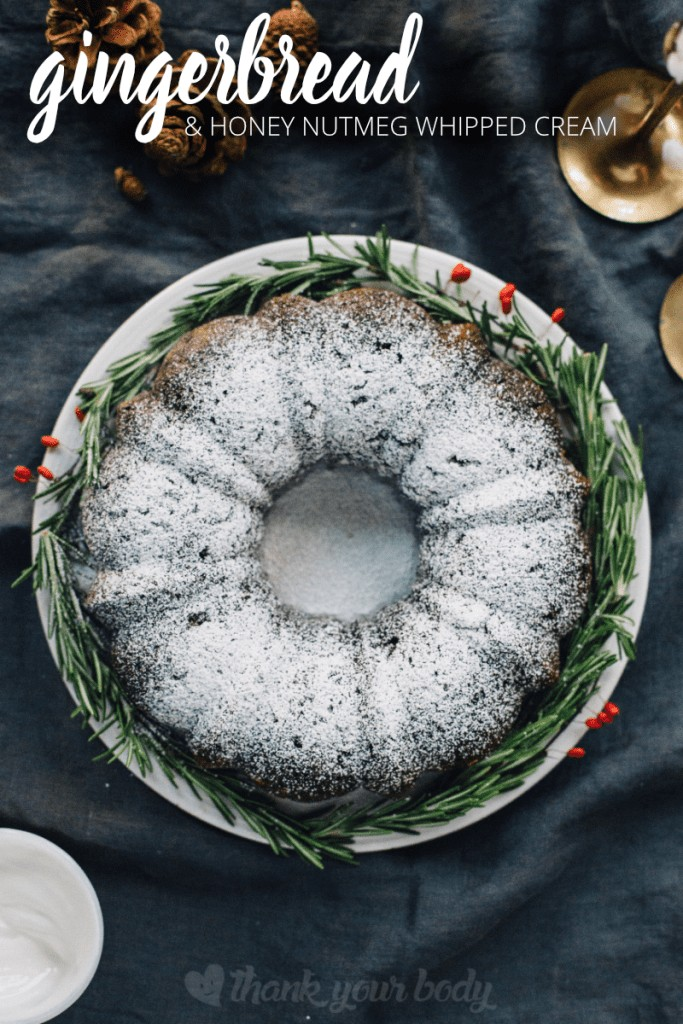 Gingerbread with honey nutmeg whipped cream! Fresh ginger, molasses and applesauce make this cake as healthy as it is delicious. A perfect Winter treat!