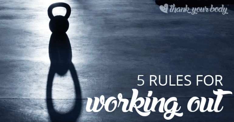 Fitness Friday: 5 Rules for Working Out