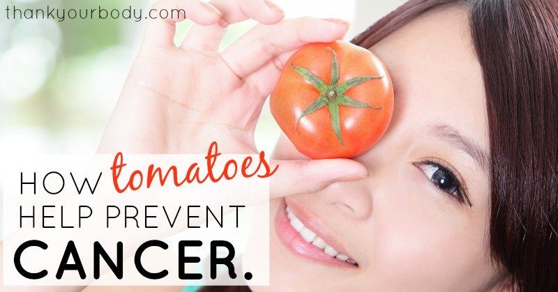 How tomatoes help prevent cancer. Must read! www.thankyourbody.com