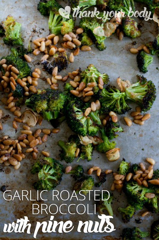 This roasted garlic broccoli with pine nuts is amazing! Make it tonight.