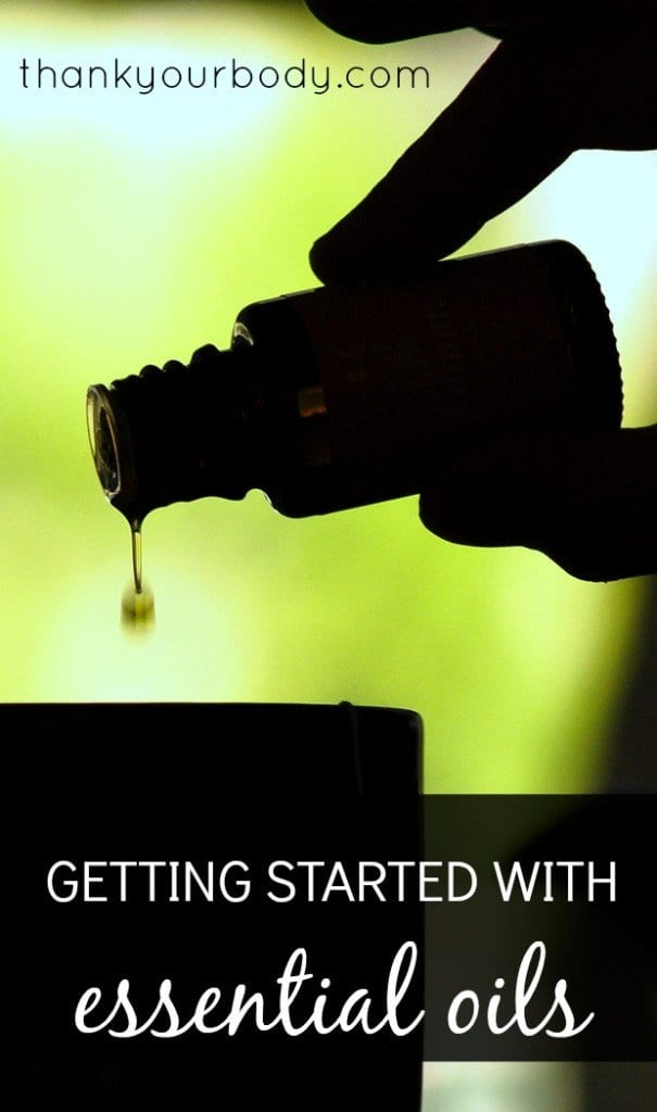 Getting started with essential oils: For anyone who's wanted to use essential oils but got lost in all the info!