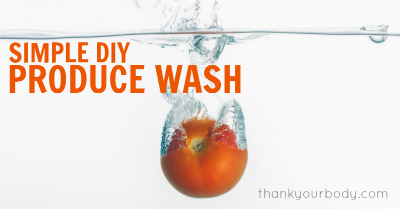 These 2 DIY veggies wash recipes are simple and effective. Learn why you want to wash even your organic produce.