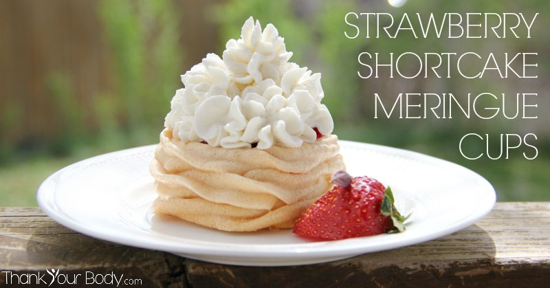 Gluten and grain free strawberry shortcake meringue cups are elegant and delicious!