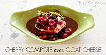Recipe: Cherry Compote over Goat Cheese