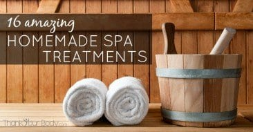 16 Amazing Homemade Spa Treatments