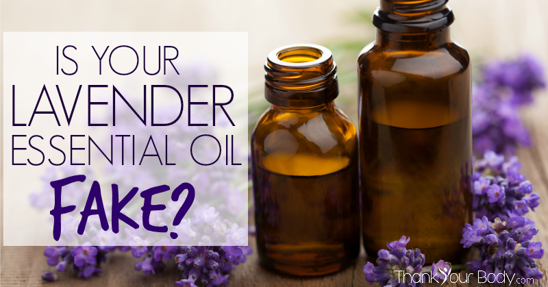 Is your lavender essential oil fake? Learn why that could be really dangerous.