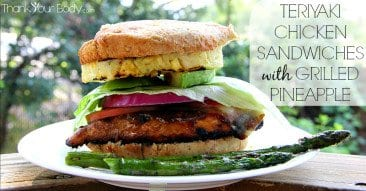 Recipe: Teriyaki Chicken Sandwiches with Grilled Pineapple
