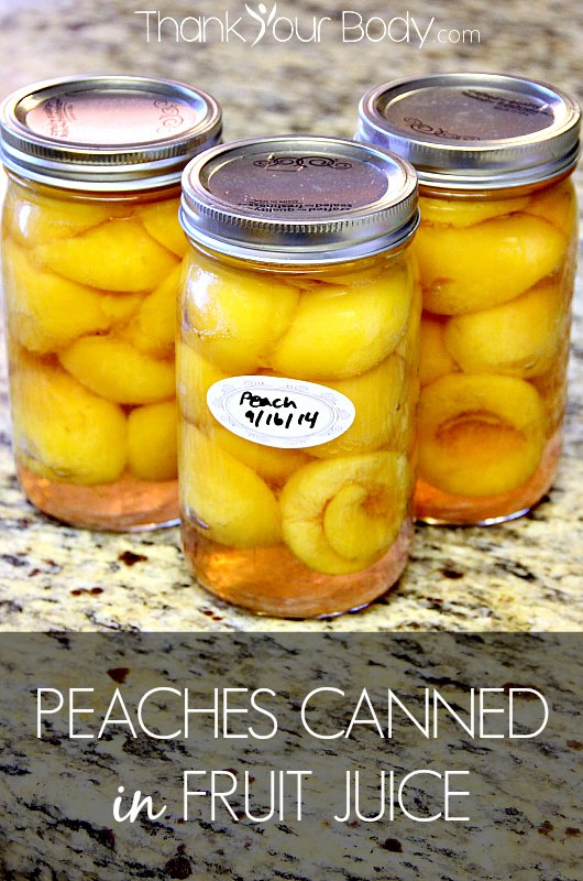 How to can your own fresh, organic peaches in fruit juice instead of syrup.