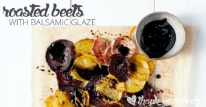 Delicious roasted beets with balsamic glaze is easy and so flavorful. Tender beets tossed with tangy glaze and orange zest make a beautiful, healthy side.