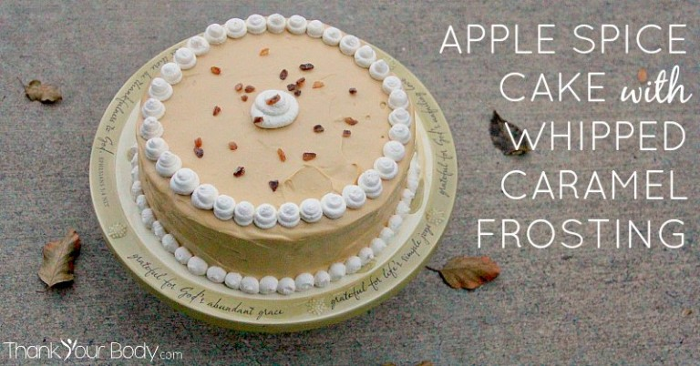 Tender apples and rich whipped caramel frosting make this a delicious real food birthday cake.