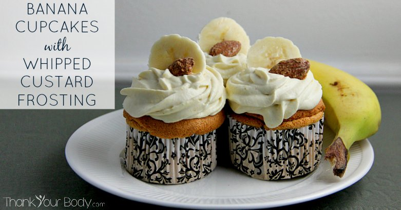 Banana cupcakes with whipped custard frosting are low in sugar and nutrient dense, but will satisfy your sweet tooth.