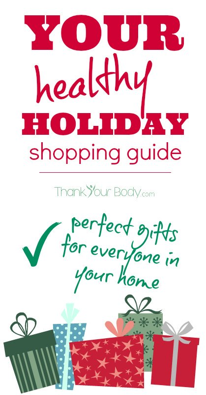 The ultimate healthy holiday shopping guide: Ideas for everyone!