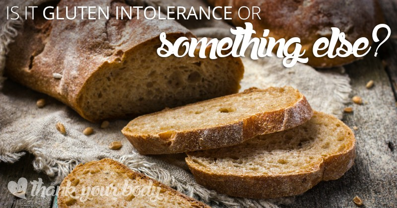 Suffering from gluten intolerance symptoms? It may not be the gluten after all.