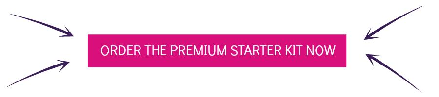 Order the Premium Starter Kit